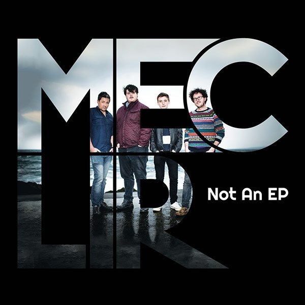 Mec Lir - Not An EP