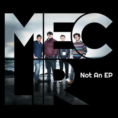 Mec Lir - Not An EP